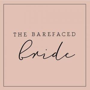 The Barefaced Bride